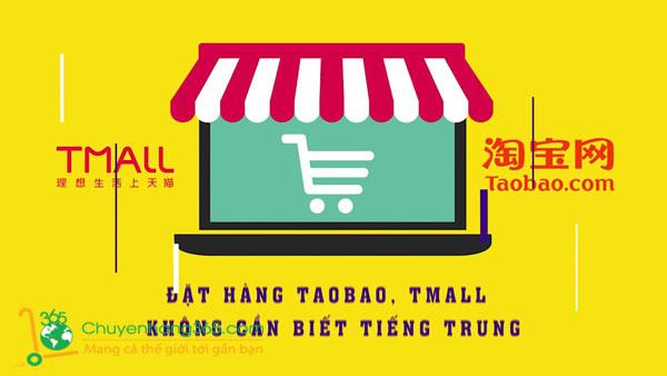 Cách đặt hàng Taobao Tmall không cần biết tiếng Trung đơn giản nhất