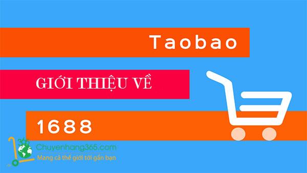 Giới thiệu về Taobao và 1688