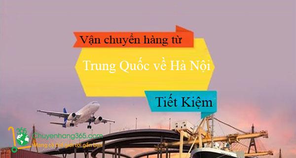 Vận chuyển hàng từ Trung Quốc về Hà Nội tiết kiệm